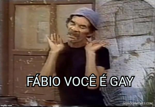 FÁBIO, VOCÊ É GAY