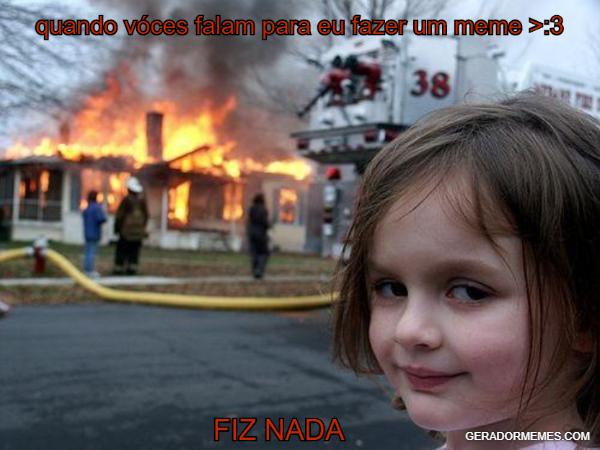 fazendo meme >:3