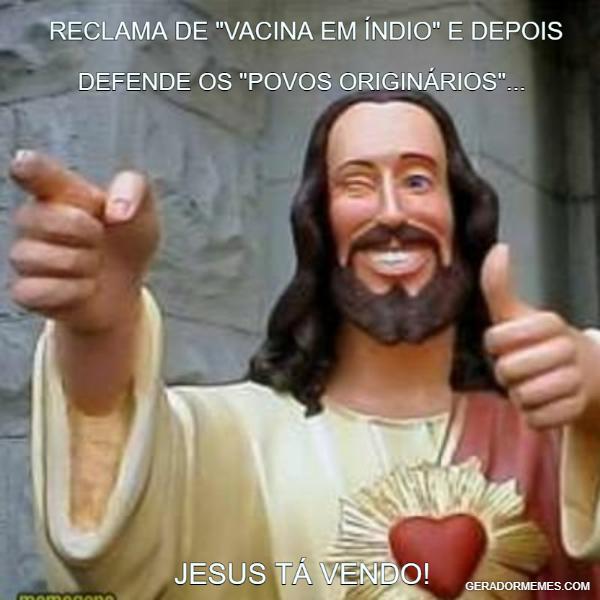 JESUS TÁ VENDO!